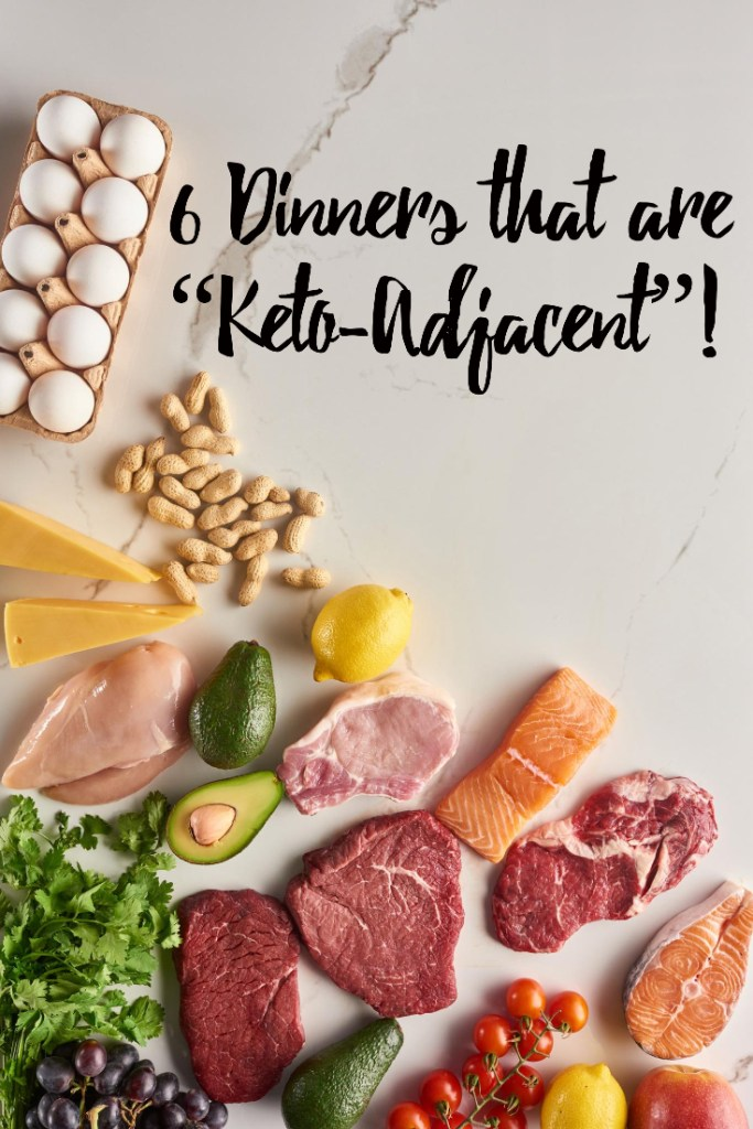dinners that are keto-adjacent