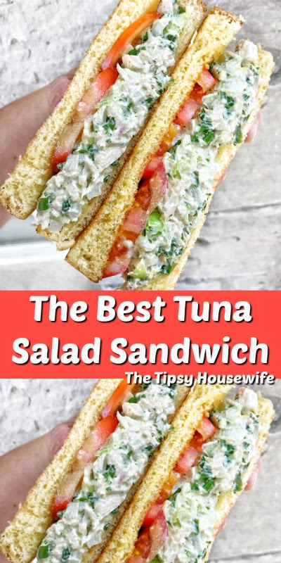The Best Tuna Salad Sandwich