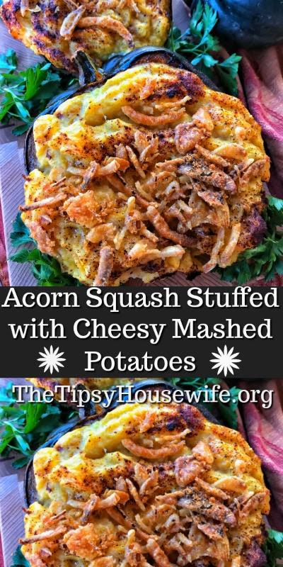 Acorn Squash Stuffed With Cheesy Mashed Potatoes