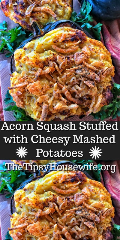Acorn Squash Stuffed With Cheesy Mashed Potatoes