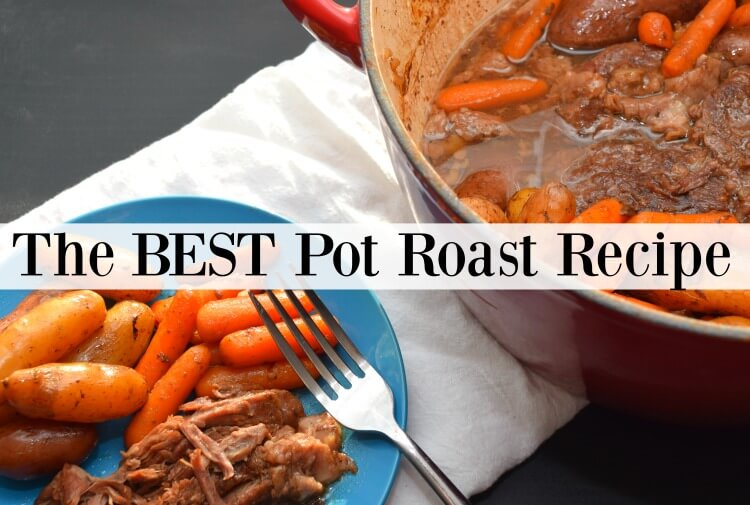 Your family will love the best pot roast recipe.