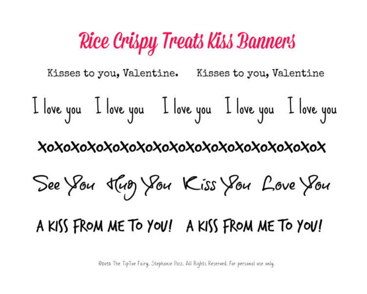 Download the printables for the Rice Krispie Kiss messages