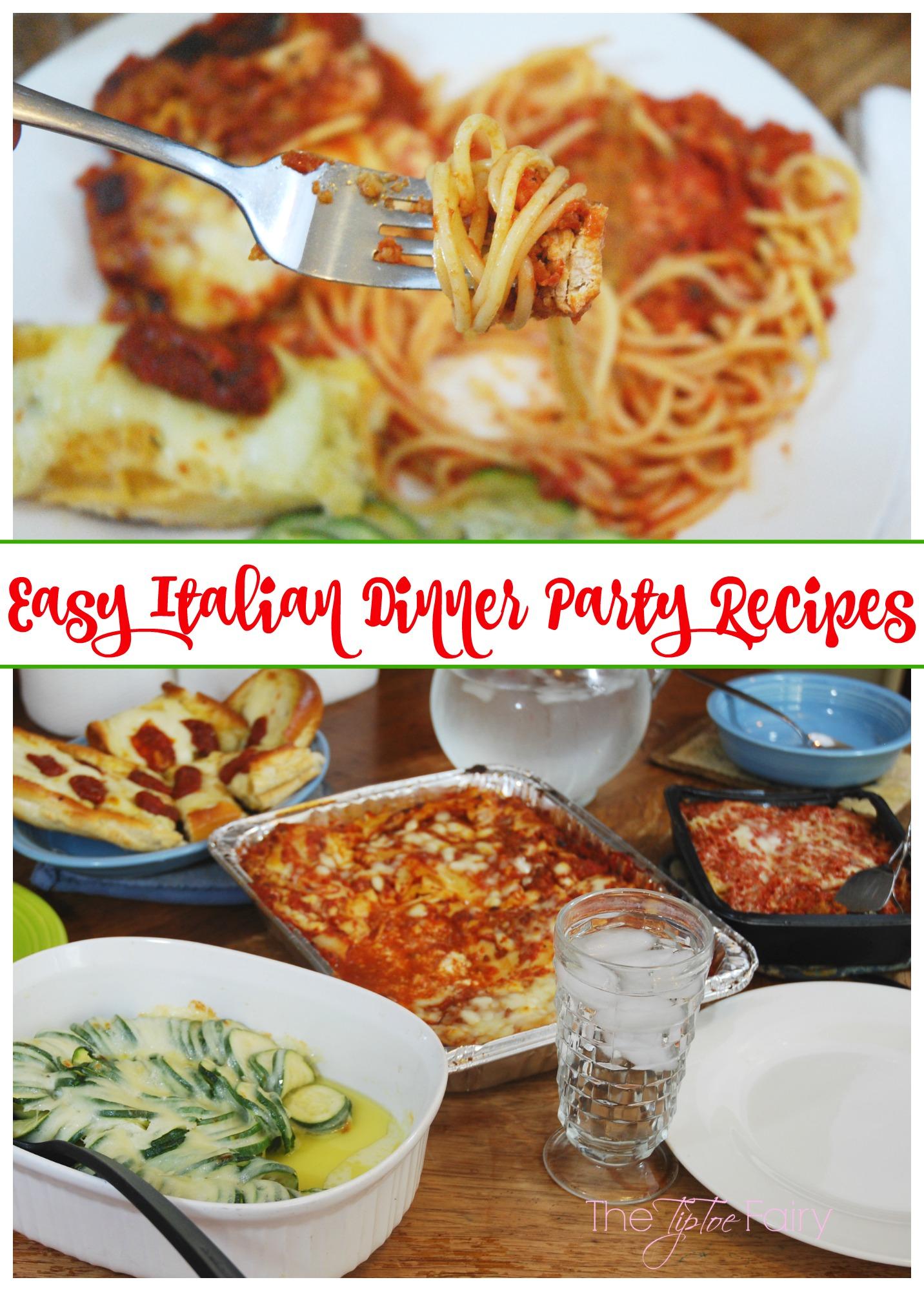 Italian Dinner Party Recipes The Tiptoe Fairy