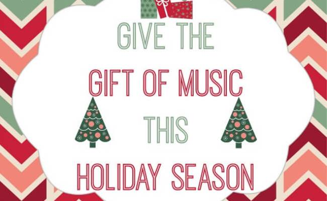 Give The Gift Of Music This Holiday Season The Tiptoe Fairy