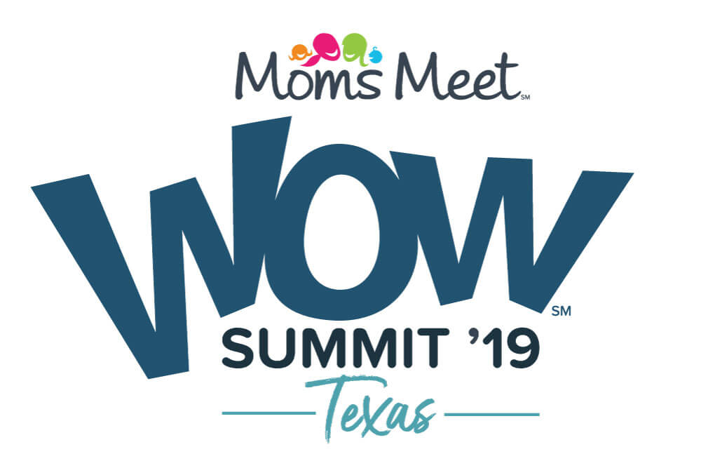 Come to the Moms Meet WOW Summit '19: Texas