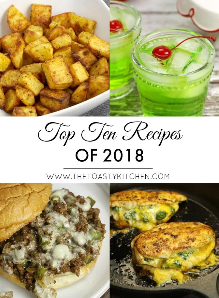 Top Ten Recipes of 2018 by The Toasty Kitchen