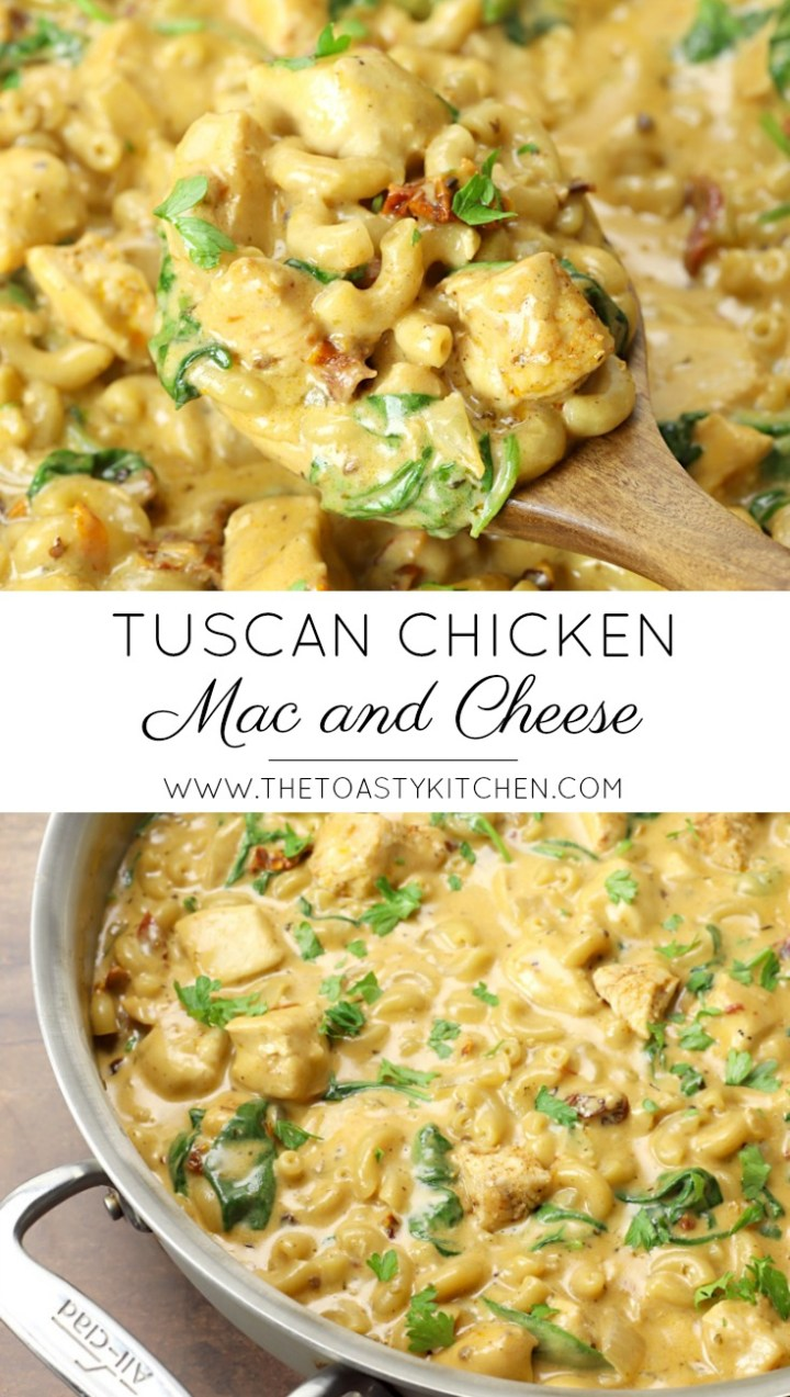 Tuscan Chicken Mac and Cheese by The Toasty Kitchen