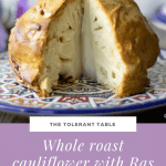 Whole Roast Cauliflower with Ras el Hanout and tahini dressing_Pinterest