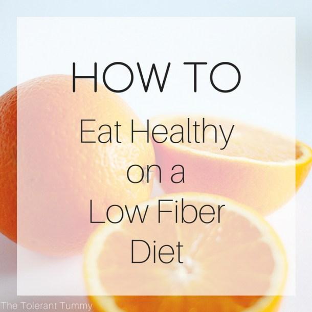 low fiber diet food