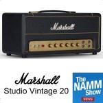 NAMM 2019 : Marshall Studio Vintage 20 - the 20W Plexi