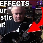 ADD EFFECTS to your ACOUSTIC GUITAR without Plugging In !! KEPMA AcoustiFex GO