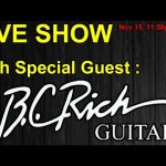 LIVE SHOW w/ B.C. RICH GUITARS!  NEW BC RICH MODELS RELEASED!