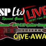 EVERYTHING ESP GUITARS!  PLUS ... 100K GIVEAWAY!  LAST LIVE SHOW of 2019!!!