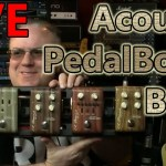 LIVE Pedalboard BUILD for Acoustic Guitarists w/ DEMO!  LR Baggs Align Series