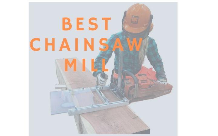 best chainsaw mill