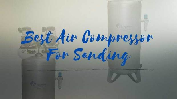 best air compressor for da sander