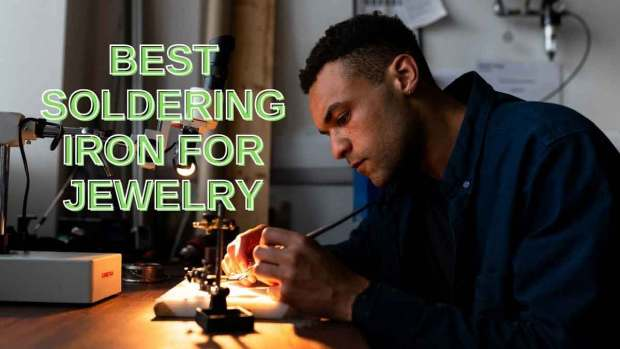 best soldering iron for jewelry making