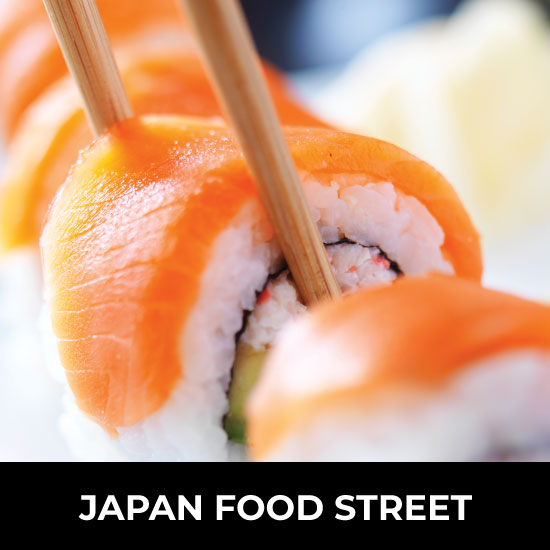 Craving for Japanese food? Japan Food Street lets you enjoy the moment while a variety of amazing Japanese food surrounds you. Sushi, Sukiyaki, Tempura and much more! Experience the textures, flavours, and colours of Japanese food – for the ultimate taste experience. Location: LEVEL 5