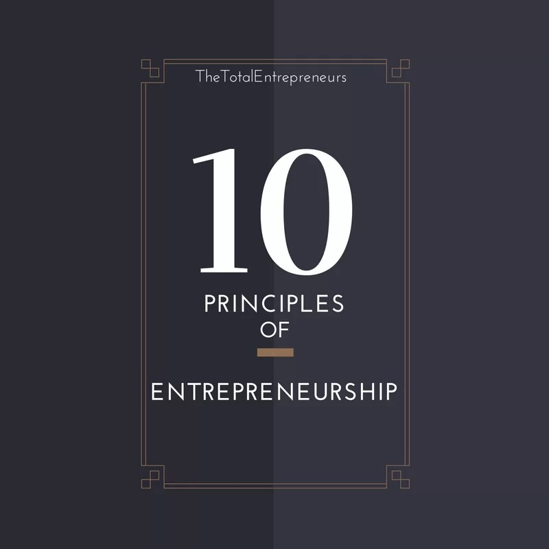 10 Principles of Entrepreneurship