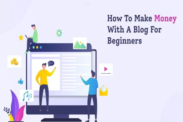How to Make Money with a Blog for Beginners in 2021
