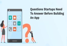 10 Questions Startups Need to Answer before Building an App