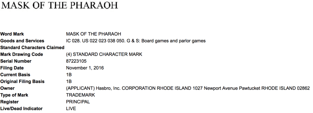 Hasbro Are Still Making Board Games Good For Them And Have Applied For A Us Trademark For Mask Of The Pharaoh