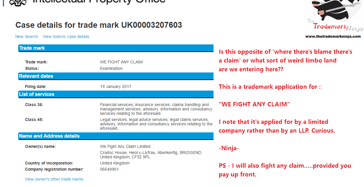 A UK company has applied for a trademark for WeFightAnyClaim Take that WhereTheresBlame