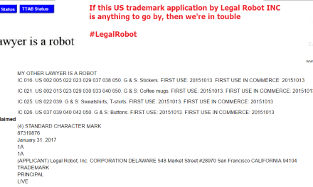 US Tradmark application for My Other Lawyer is a Robot by LegalRobot Inc