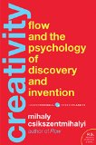Flow and the Psychology of Discovery and Invention
