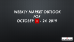 Weekly Market Outlook For October 21 -24, 2019