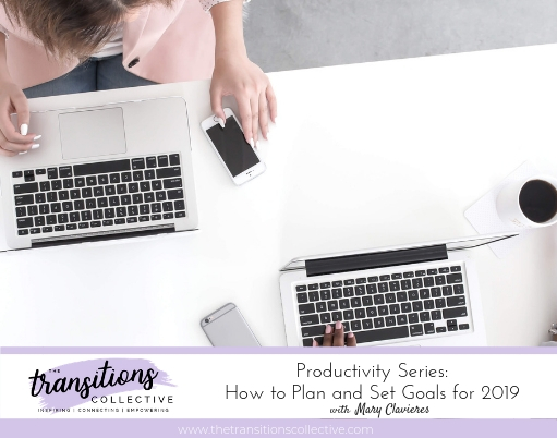Episode 14: Productivity Series: How to Plan and Set Goals for 2019
