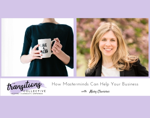 Episode 20: How Masterminds Can Help Your Business