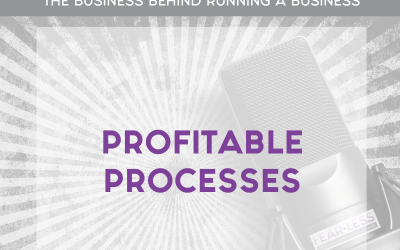 Episode 97: Profitable Processes