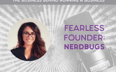 Episode 99: FearLess Founder: Ronak Mehta of Nerdbugs