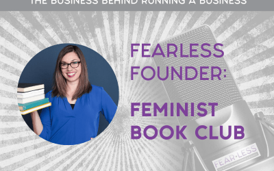 Episode 104: FearLess Founder: Renee Powers of Feminist Book Club