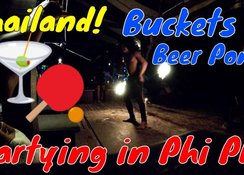 , Phi Phi Parties: Buckets & Beer Pong (Video)
