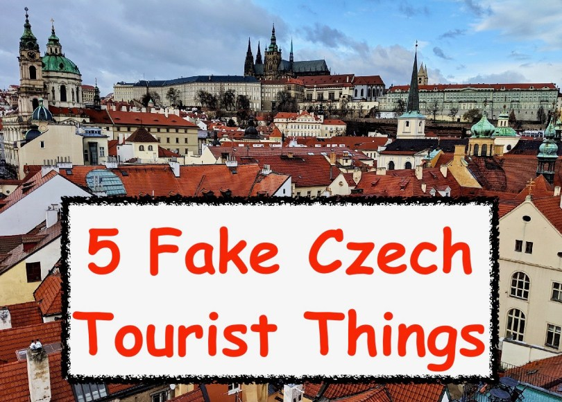 fake Czech tourist things Prague, Czechia