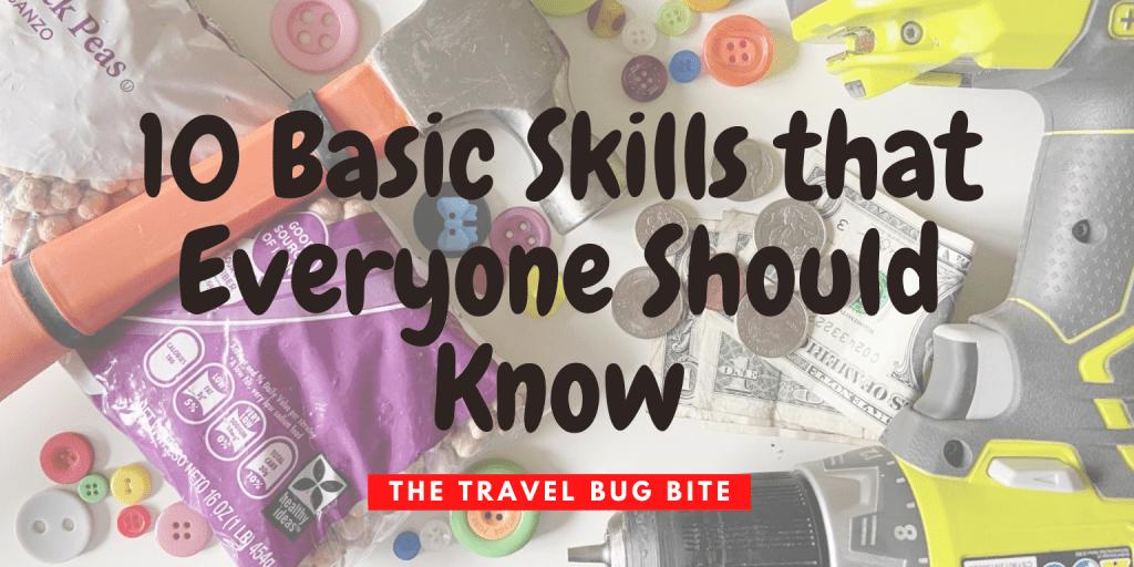 Basic Skills that Everyone Should Know, 10 Basic Skills that Everyone Should Know, The Travel Bug Bite