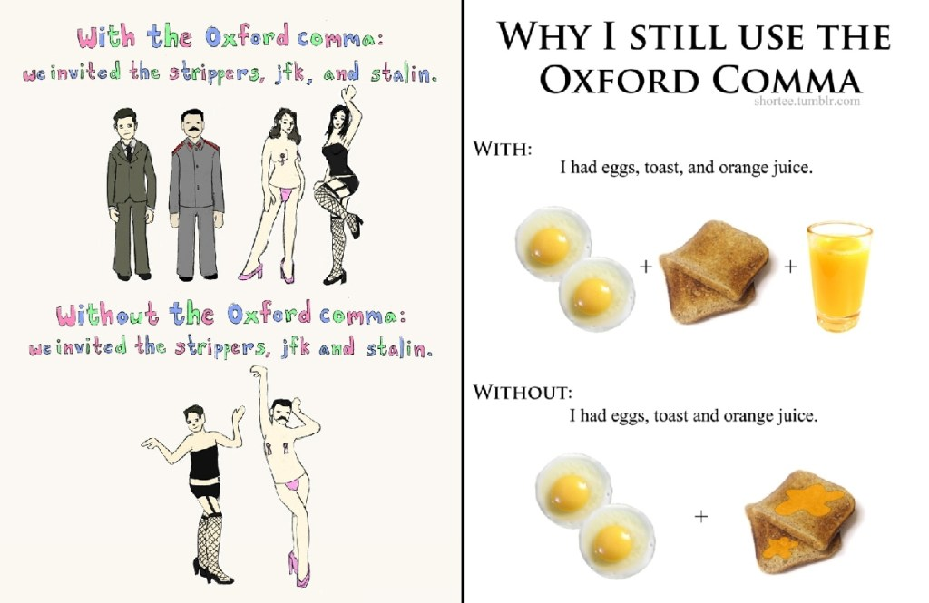 The Oxford Comma, The Oxford Comma is Unsightly, Redundant, and Makes People Lazy, The Travel Bug Bite