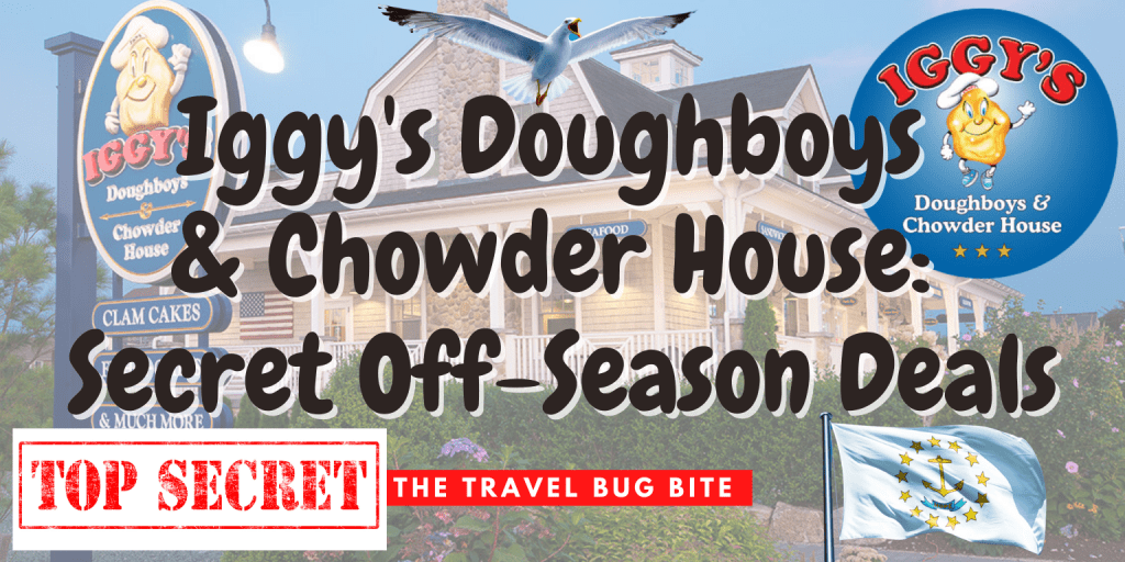 Iggy's Doughboys & Chowder House, Iggy's Doughboys & Chowder House: Secret Off-Season Deals, The Travel Bug Bite