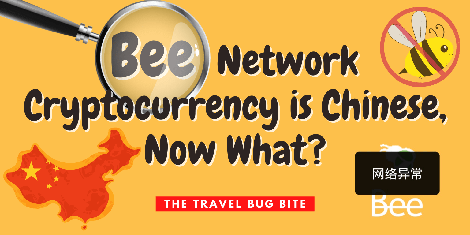 , EXPOSED: Bee Network Cryptocurrency is Chinese, Now What?, The Travel Bug Bite