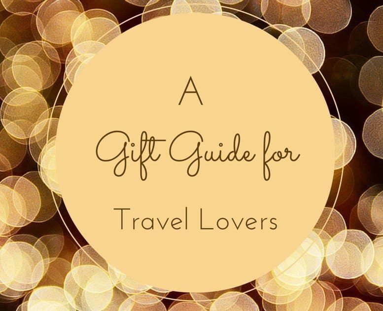 Gifts for Travellers – a guide