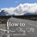 How to stay Fit when Travelling