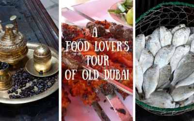A Food Lover's Tour of Old Dubai