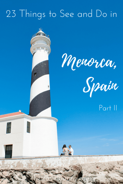 A guide to Menorca. What to see and do on this magical Mediterranean Spanish island.