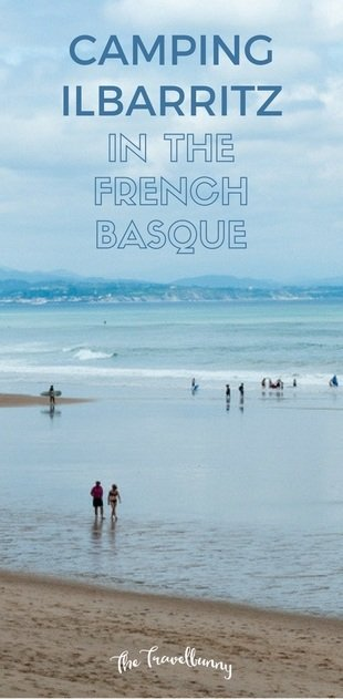 Camping Ilbarritz. From camping, surfing and beautiful beaches what to see and do in the French Basque towns of Biarritz and Bidart, France