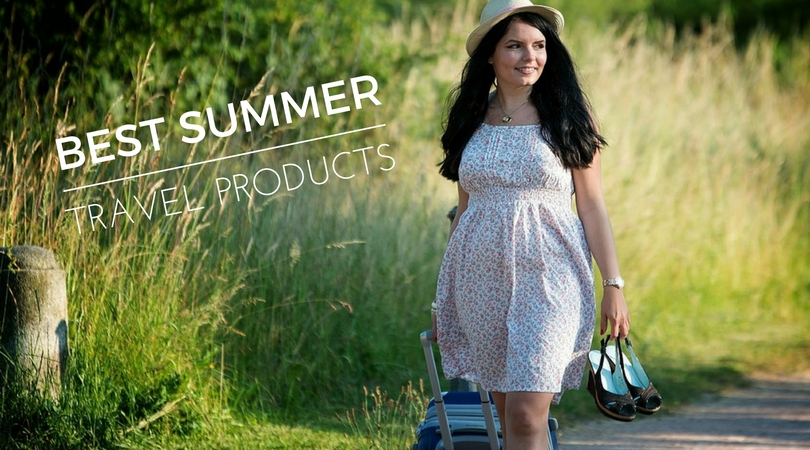 Best summer travel products