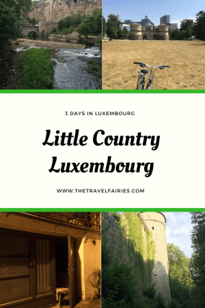 Little Country Luxembourg - 3 days in Luxembourg #luxembourg #travel #travelguide
