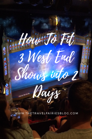 How to see 3 West End Theatre Shows in 2 days (on a budget) #london #budgettravel #westend