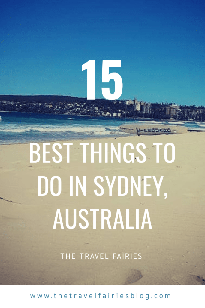 15 of the best things to do in Sydney, Australia. Things not to be missed on your next visit to Australia. Best Landmarkets, sightseeing and attractions.